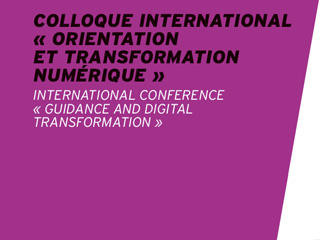 Colloque international 8 juin 2018 : transformation numérique et orientation