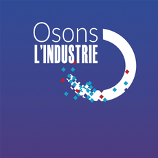 Osons l'industrie